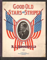 1909 Good Old Stars And Stripes R L Summerfield