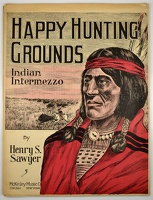 1909 Happy Hunting Grounds Henry S Sawyer