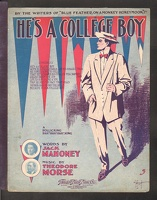 1909 He's A College Boy Jack Mahoney Theodore Morse