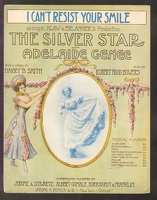 1909 I Can't Resist Your Smile from The Silver Star Adelaide Genee Harry B Smith Robert Hood Bowers