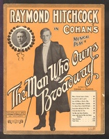 1909 I'm In Love With One Of The Stars from The Man Who Owns Broadway Raymond Hitchcock George M Cohan
