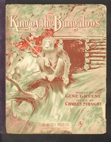 1909 King Of The Bungaloos Gene Greene Charles Straight