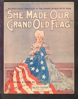1909 She Made Our Grand Old Flag Ernest S Stafford