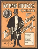 1909 When A Servant Learns A Secret from The Man Who Owns Broadway George M Cohan Raymond Hitchcock