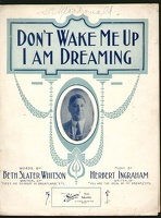 1910 Don't Wake Me Up I Am Dreaming Frank Morrell Beth Slate Whitson Herbert Ingraham