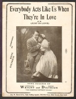 1910 Everybody Acts Like Us When They're In Love Horace Wright Rene Dietrich