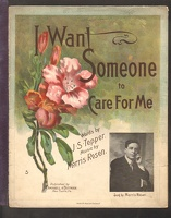1910 I Want Someone To Care For Me Morris Rosen J S Tepper New Castle PA