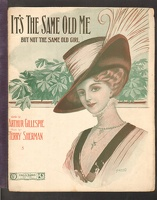 1910 It's The Same Old Me Arthur Gillespie Terry Sherman