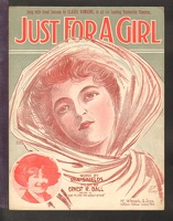 1910 Just For A Girl Claire Romaine Ren Shields Ernest R Ball