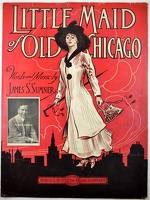 1910 Little Maid Of Old Chicago Frederick V Bowers James S Sumner