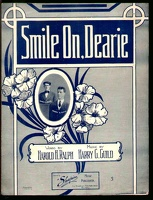 1910 Smile On Dearie Harold H Ralph Harry J Guild