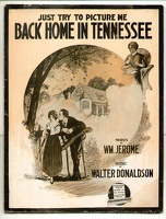 1915 Back Home In Tennessee Wm Jerome Walter Donaldson