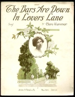 1915 Bars Are Down In Lover's Lane Clare Kummer