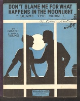1915 Don't Blame Me For What Happens In The Moonlight Grant And Young