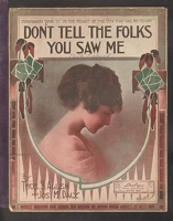 1915 Don't Tell The Folks You Saw Me Thos S Allen Jos M Daly Boston MA