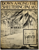 1915 Down Among The Sheltering Palms M R N Clipper Trio James Brockman Abe Olman