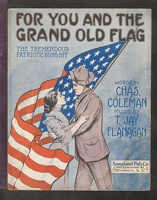 1915 For You And The Grand Old Flag Chas Coleman T Jay Flanagan Brooklyn NY
