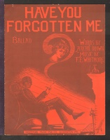 1915 Have You Forgotten Me Archie Brown F E Whitmore Scranton PA