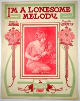 1915 I'm A Lonesome Melody Alfred Barbelle Dorothy Herman Joe Young Geo W Meyer