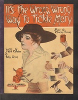 1915 It's The Wrong Wrong Way To Tickle Mary Charley Brown J Will Callahan Billy Green