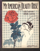 1915 My American Beauty Rose Dave Radford Richard A. Whiting