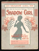 1915 Shadow Girl Title Song from Shadow Girl Starmer Margaret Whitney
