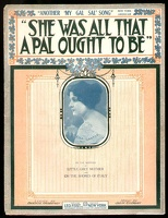 1915 She Was All That A Pal Ought To Be Rena Santos Bernie Grossman Jack Glogau