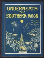 1915 Underneath The Southern Moon Ernest R Heck Floyd E Whitmore. Scranton PA