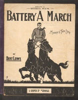 1916 Battery A March Bert Lowe Boston