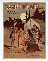 1916 Camp Fire Girls March Harold Spencer