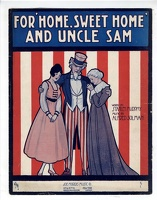 1916 For Home Sweet Home And Uncle Sam Andre C De Takacs Stanley Murphy Alfred Solman