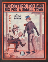 1916 He's Getting Too Darn Big For A Small Town Irving Berlin