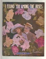 1916 I Found You Among The Roses Geo B Pitman