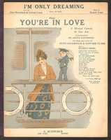 1916 I'm Only Dreaming from You're In Love Otto Hauerbach Edward Clark Rudolf Friml