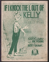 1916 If I Knock The 'L' Out Of Kelly Sam M Lewis Joe Young Bert Grant