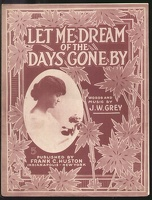 1916 Let Me Dream Of The Days Gone By Indianapolis IN