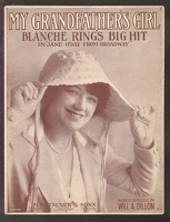 1916 My Grandfather's Girl from Jane O'Day From Broadway Blanche Ring Will A Dillon