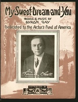 1916 My Sweet Dream And You Chauncy Olcott Byron Gay Actors Fund