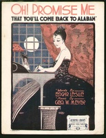 1916 Oh Promise Me That You'll Come Back To Alabam' Barbelle Edgar Leslie Geo W Meyer