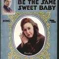 1916 You'll Always Be The Same Sweet Baby Bonita A Seymour Brown