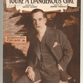 1916 You're A Dangerous Girl from Robinson Crusoe Jr Al Jolson Grant Clarke Jimmie Monaco