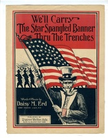 1917 We'll Carry The Star Spangled Banner Thru The Trenches Daisy M Erd