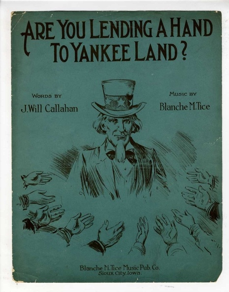 1918 Are You Lending A Hand To Yankee Land J Will Callahan Blanche M Tice Souix City IA.jpg