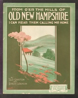 1918 From O'er The Hills Of Old New Hampshire Ted Garton Robert Levenson Boston MA