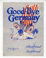 1918 Good Bye Germany J Edwin McConnell Lincoln McConnell