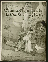 1918 Let The Chimes Of Normandy Be Our Wedding Bells Paul B Armstrong E Henry Klickmann