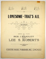 1918 Lonesome--That's All Ben J Bradley Lee S Roberts