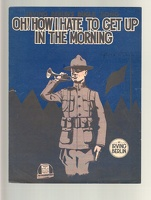 1918 Oh How I Hate To Get Up In The Morning Irving Berlin