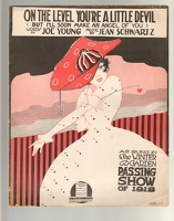 1918 On The Level You're A Little Devil from Passing Show of 1918 Joe Young Jean Schwartz