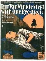 1918 Rip Van Winkle Slept With One Eye Open Alfred Bryan Fred Fisher